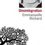 Désintégration, d'Emmanuelle Richard, éditions de l'Olivier
