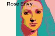 <em>Rose Envy</em> de Dominique deRivaz pour lesauto-dévorants: touscannibales!