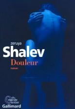 Zeruya Shalev, Douleur, traduit par Laurence Sendrowicz, Gallimard, 2017