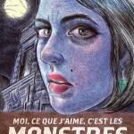 """Emil Ferris, """"Moi, ce que j'aime, c'est les monstres"""", Monsieur Toussaint Louverture, 2018"""