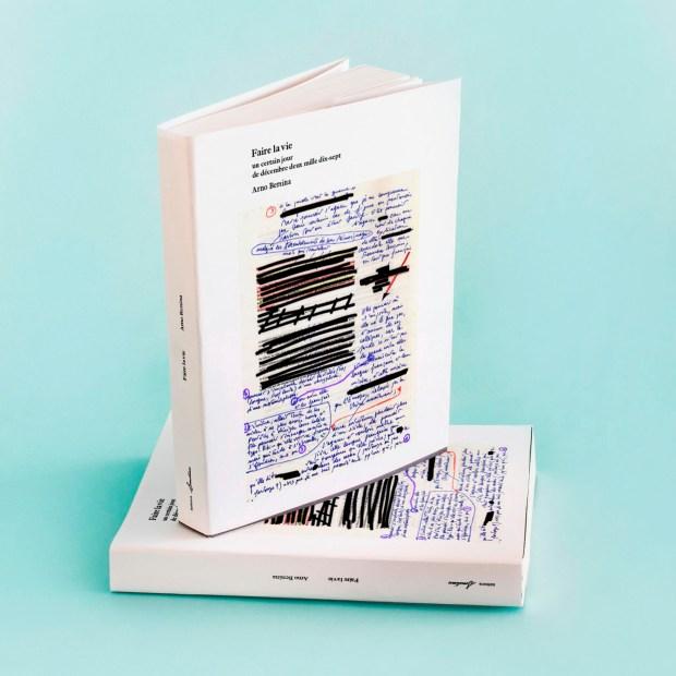 Arno Bertina, Faire la vie, éditions Sometimes, 2020