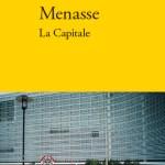 Robert Menasse, La Capitale, traduction d'Olivier Manonni, éditions Verdier