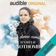 La divine comédie d'Amélie Nothomb sur Audible