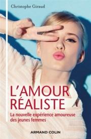 Christophe Giraud, L'Amour réaliste. La nouvelle expérience amoureuse des jeunes femmes, Armand Colin