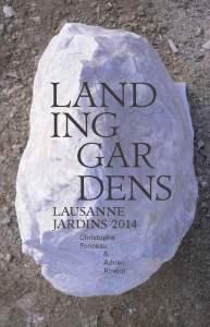 Landing Gardens, Lausanne Jardins 2014, Christophe Ponceau, Adrien Rovero, art & fiction