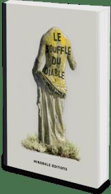 Le Souffle du diable, de Inger Wolf, Mirobole éditions
