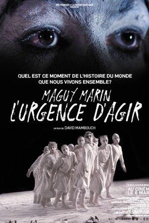 Maguy Marin, l'urgence d'agir. Un film de David Mambouch.
