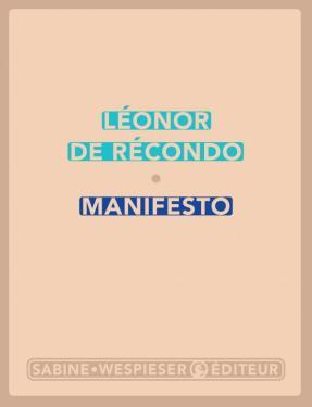 Léonor de Récondo, Manifesto, Sabine Wespieser, 2019