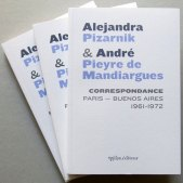 Alejandra Pizarnik & André Pieyre de Mandiargues, Correspondance (1961-1972), établissement du texte, notes et postface de Mariana Di Ció, Ypsilon éditeur, 2018