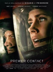 Premier contact, de Denis Villeneuve, avec Amy Adams, Jeremy Rener…