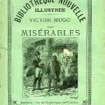 Victor Hugo, Les Misérables, Bibliothèque nouvelle illustrée
