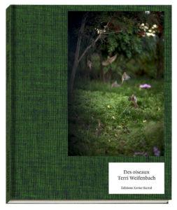 Terri Weifenbach, Des oiseaux, éditions Xavier Barral, 2019