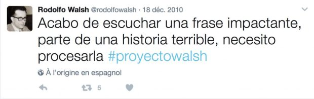 """Ressusciter Rodolfo Walsh par le langage, telle est la stratégie du """"je"""" d'Álvaro Liuzzi vs. la stratégie du """"tu"""" de Paco Ignacio Taibo II."""