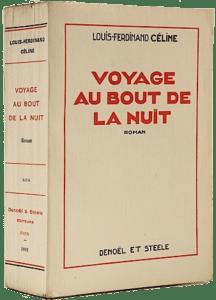 Louis-Ferdinand Céline, Voyage au bout de la nuit, Denoël et Steele, 1932