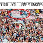 Welcome Potato / Never Trust Google Translate