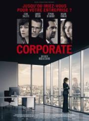 Corporate, de Nicolas Silhol avec Céline Sallette, Lambert Wilson et Violaine Fumeau.