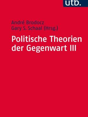 Politische Theorien der Gegenwart III