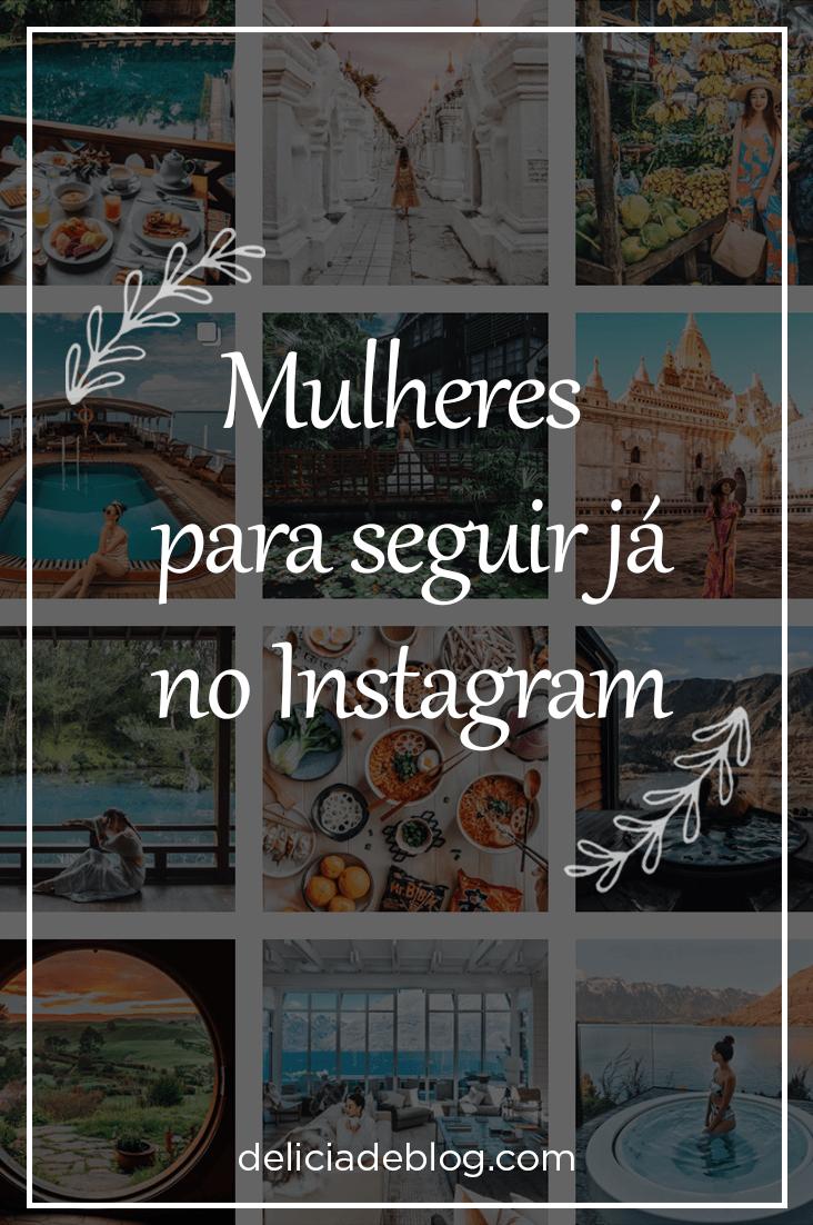 Mulheres para seguir no Instagram, com fotografias de viagem e imagens artisticas. Por Delicia de Blog.