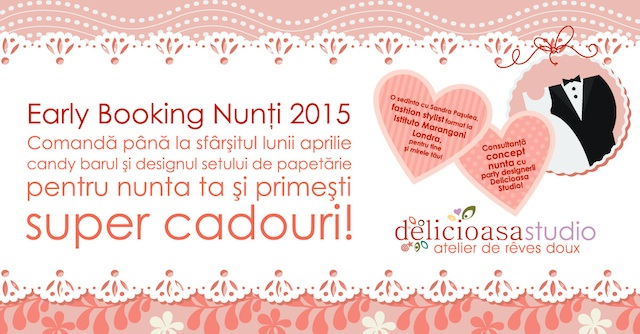 Early booking nunti 2015 - Delicioasa studio