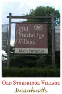 Old Sturbridge Village Massachusetts