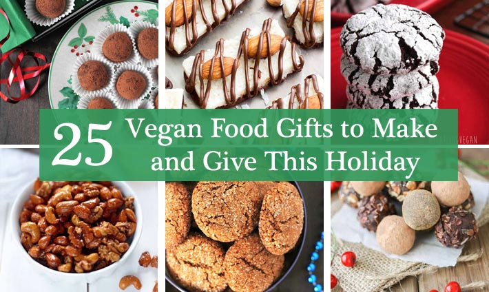 25 Vegan Food Gifts to Make and Give This Holiday