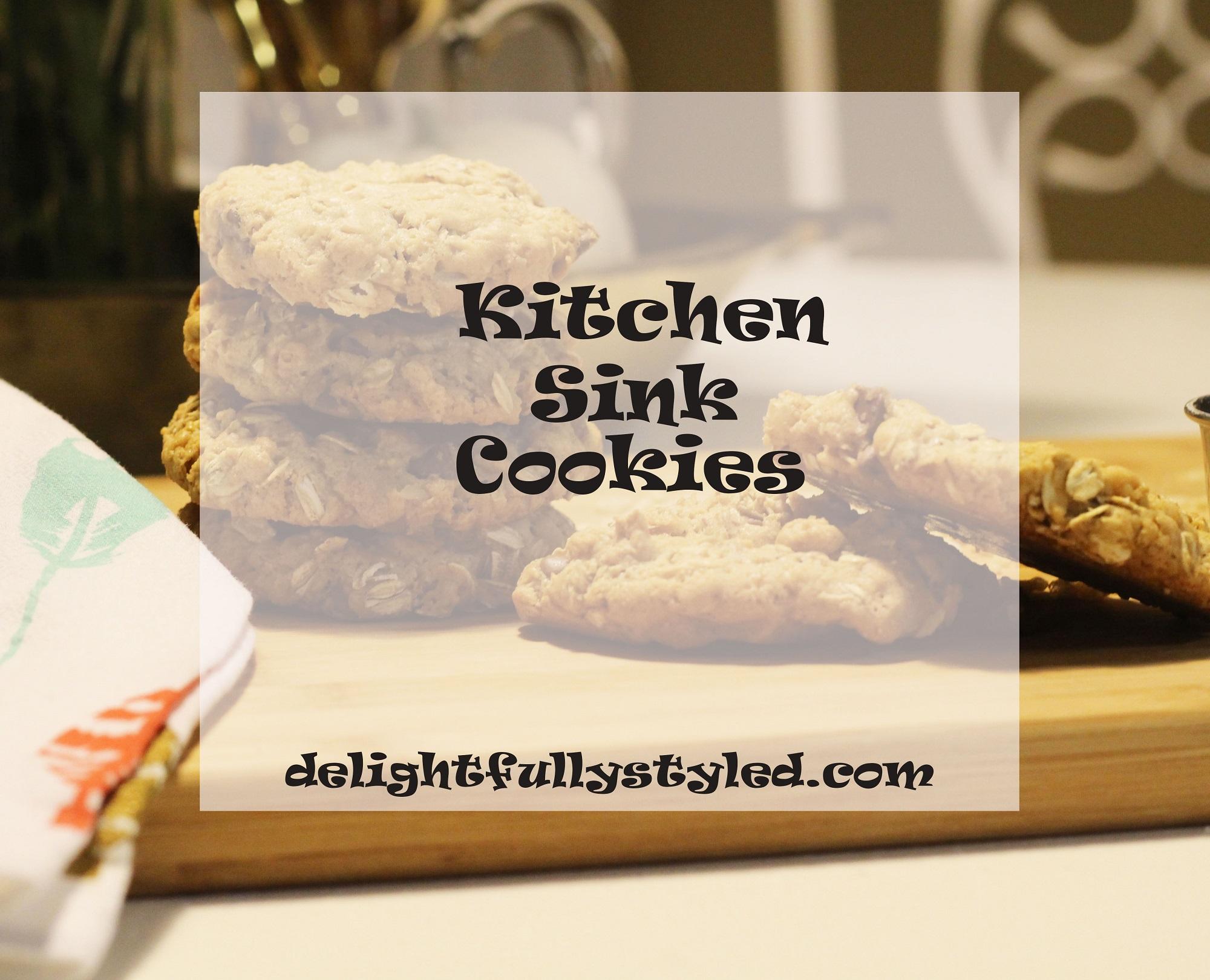 Best Kitchen Sink Cookies Ever……