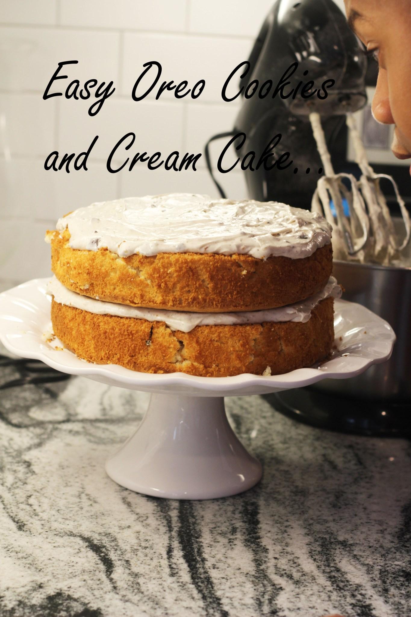 Easy Homemade Oreo Cookies and Cream Cake….