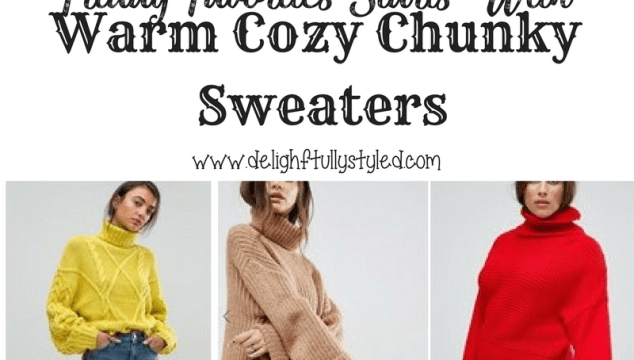 Friday Favorites Starts With Warm Chunky Cozy Sweaters……