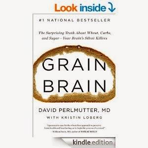 http://www.amazon.com/Grain-Brain-Surprising-Sugar--Your-Killers-ebook/dp/B00BAXFCPO/ref=sr_1_1?s=books&ie=UTF8&qid=1430515029&sr=1-1&keywords=grain+brain
