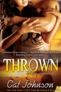 Thrown by Cat Johnson