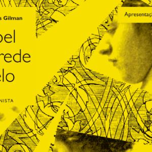 O Papel de Parede Amarelo, Charlotte Perkins Gilman
