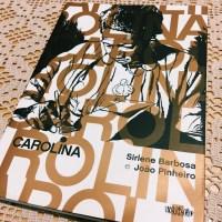 Carolina: literatura, classe, gênero e raça