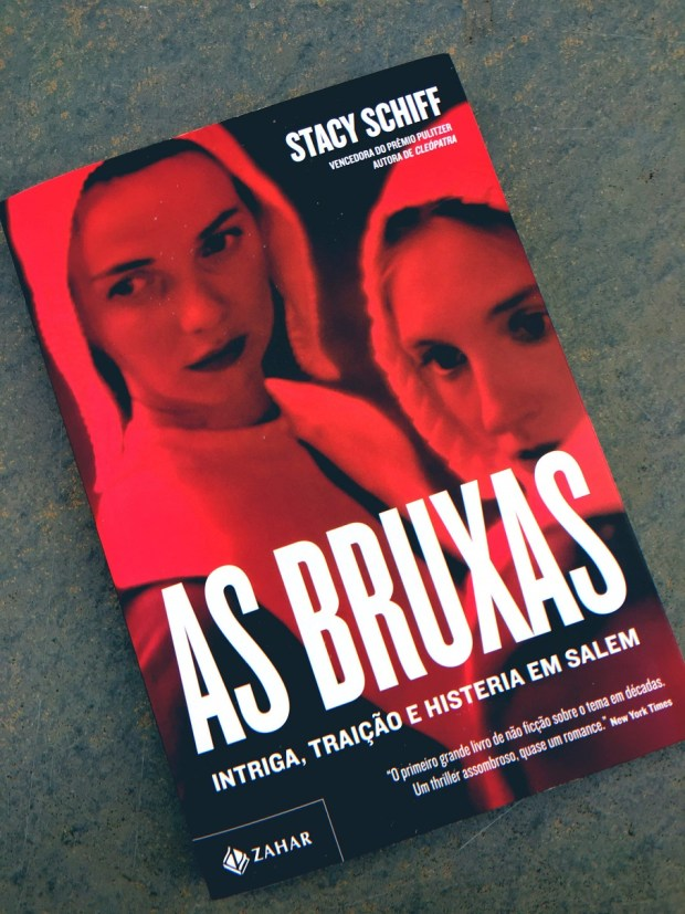 As Bruxas, de Stacy Schiff