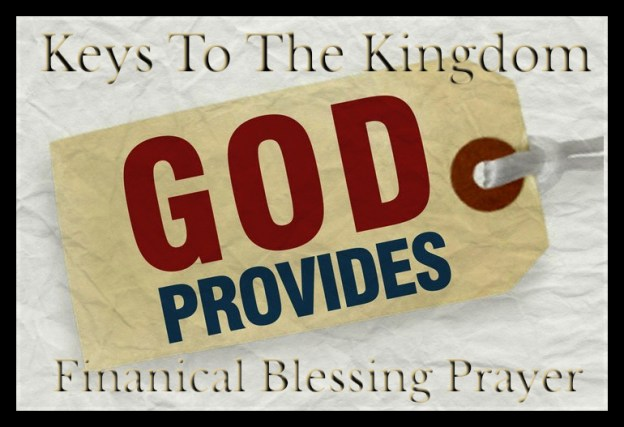 Financial Blessing/Breakthrough! - Keys to the Kingdom Deliverance