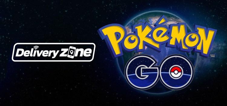 Delivery Zone: Pokémon Go