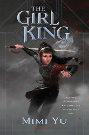 The Girl King by Mimi Yu, Young Adult Fantasy, Book Cover