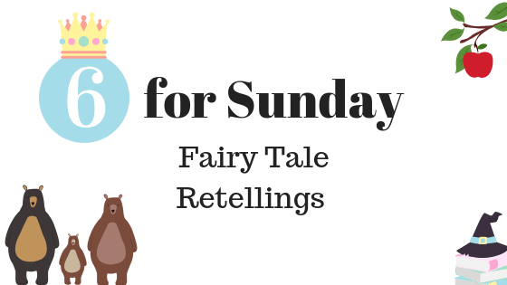 Fairy Tale Retelling Releases of 2019