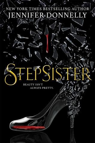 Stepsister. A Cinderella retelling.