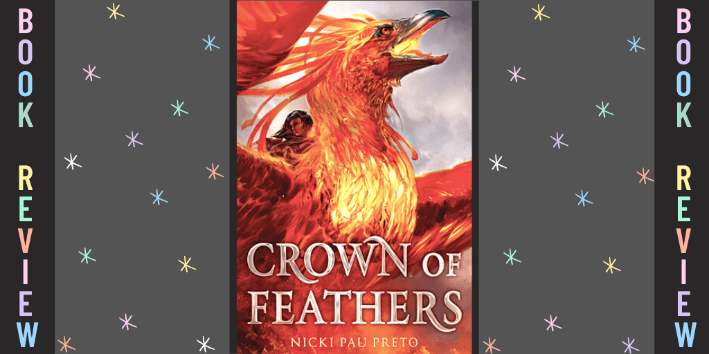 Crown of Feathers Review