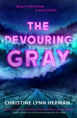 The Devouring Gray by Christine Lynn Herman - April book releases