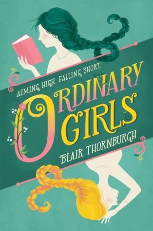 Contemporary YA. Ordinary Girls by Blair Thornburgh