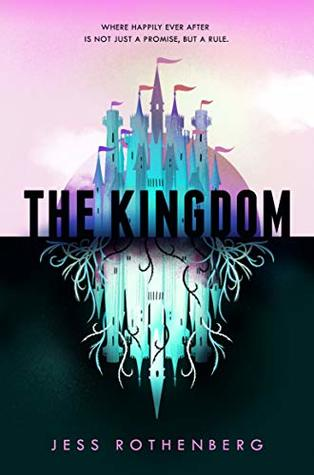 The Kingdom Book Cover by Jess Rothenberg