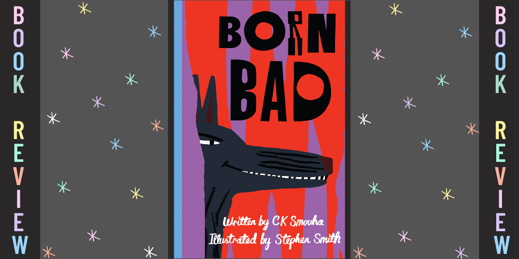 Born Bad Review