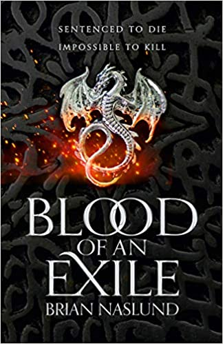 Blood of an Exile by Brian Naslund. Fantasy debut book cover.