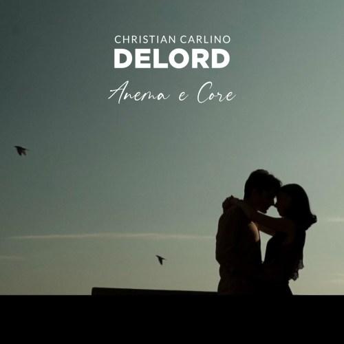 DeLord - Anema e Core