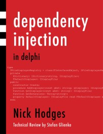 Nick Hodges' Dependency Injection In Delphi
