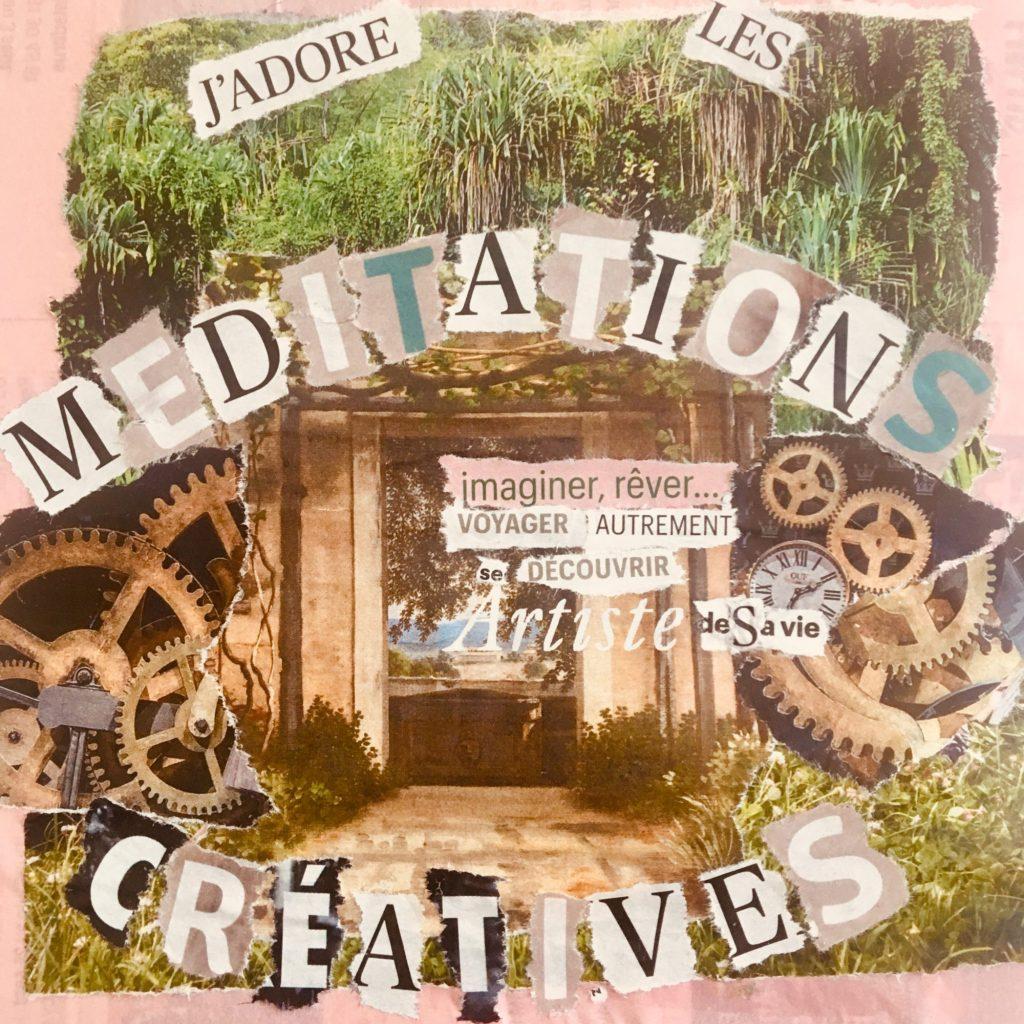 Collage J'adore les Méditations Créatives