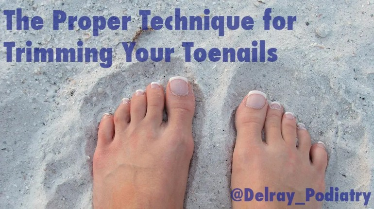 The Proper Technique for Trimming Toenails