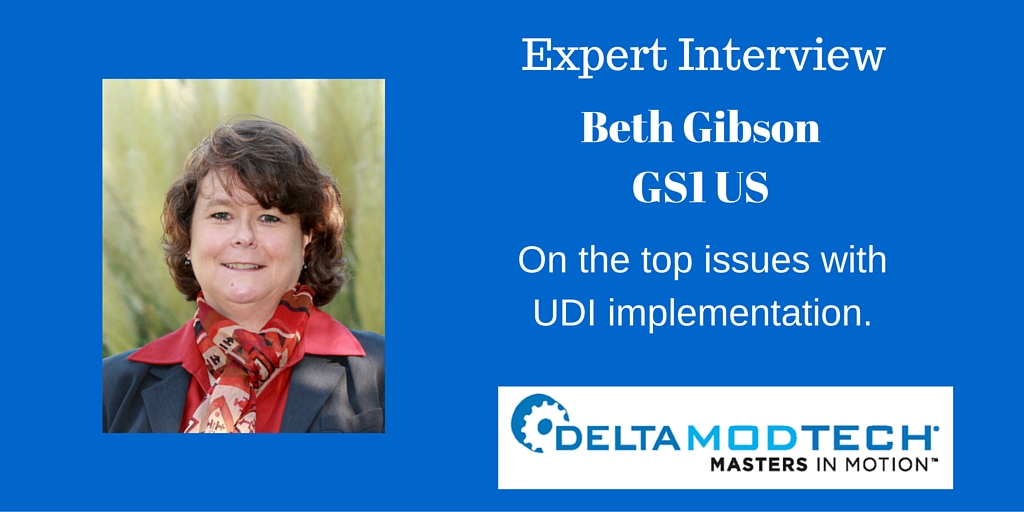Expert Interview with Beth Gibson of GS1 onTop Issues with UDI Implementation
