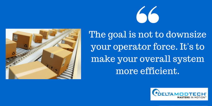 The goal is to make your system more efficient.
